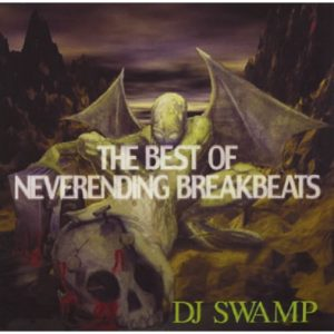 DJ Swamp Best of Neverending Breakbeats