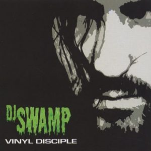 DJ Swamp Vinyl Disciple