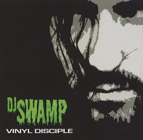DJ Swamp Vinyl Disciple